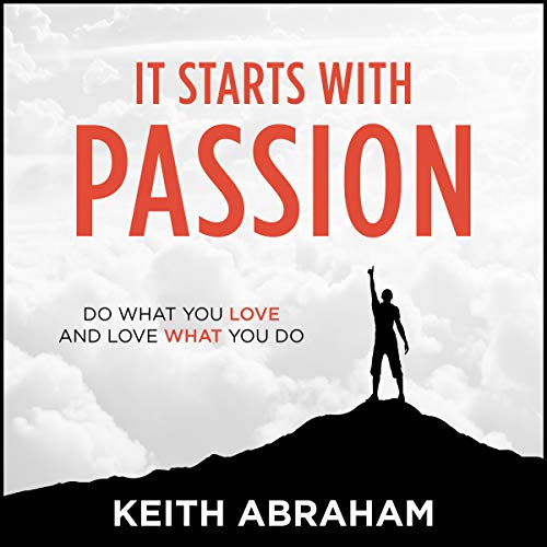It Starts with Passion audiobook cover art