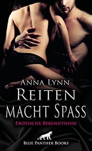 Reiten macht Spaß   Erotische Bekenntnisse: Heiß, erotisch und versaut ...