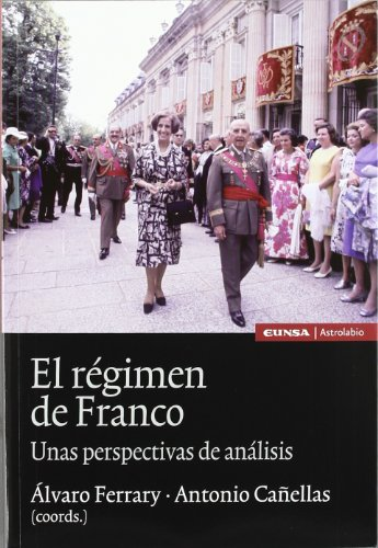 El régimen de Franco: unas perspectivas de análisis (Astrolabio historia)