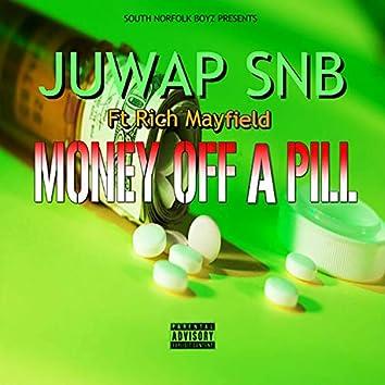 Money Off a Pill (feat. Rich Mayfield)