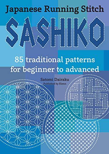 SASHIKO: Japanese Running Stitch (English Edition)