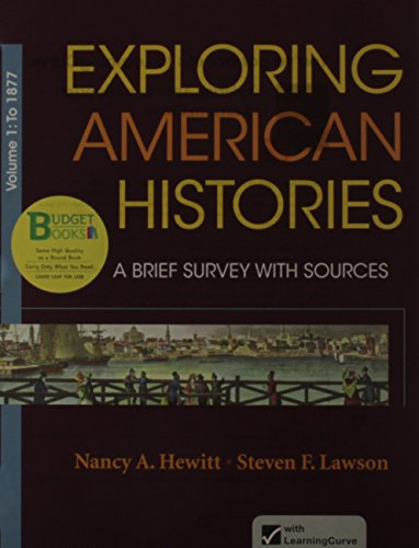 Loose-leaf Version for Exploring American Histories, Volume 1: A Brief Survey with Sources