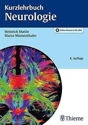 Kurzlehrbuch Neurologie by Heinrich Mattle,Marco Mumenthaler