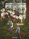 Optic Squad - tome 2 - Mission Los Angeles