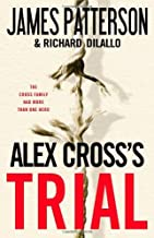 Alex Cross's TRIAL by James Patterson (2009-08-24)