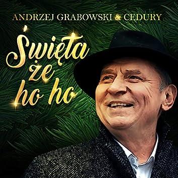 Swieta, Ze Ho Ho