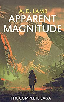 [Aaron Lamb]のApparent Magnitude: The complete saga (English Edition)