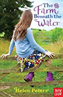 The Farm Beneath the Water (Helen Peters Series)