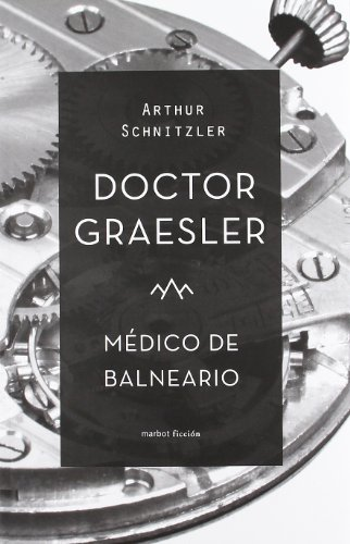 Doctor Graesler, médico de balneario (FICCION)