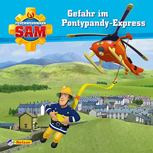 Maxi-Mini 5: Feuerwehrmann Sam - Gefahr im Pontypandy-Express (Nelson Maxi-Mini)