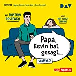 Papa, Kevin hat gesagt... 3