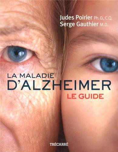 La Maladie Dalzheimer Le Guide
