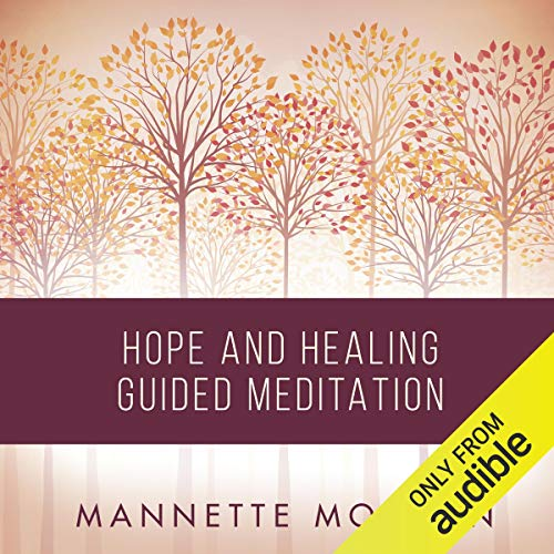 Hope and Healing Guided Meditation audiobook cover art