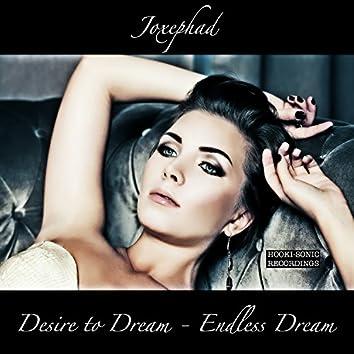 Desire to Dream / Endless Dream