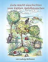 Gute-Nacht-Geschichten vom kleinen Apfelbäumchen (German Edition)