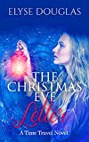 The Christmas Eve Letter: A Time Travel Romance (Book 1) (The Christmas Eve Series)