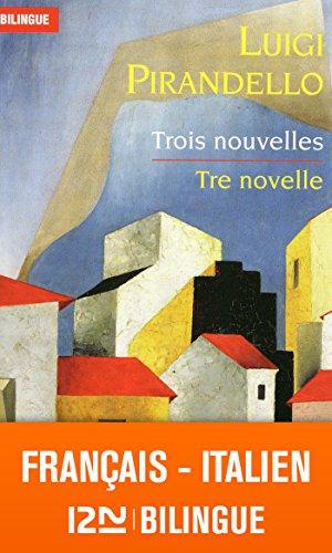 professionnel comparateur Bilingue français-italien: trois histoires – Tre Roman choix
