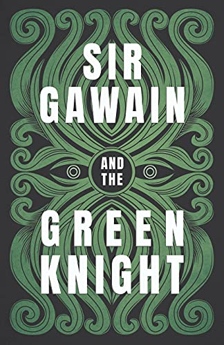 Sir Gawain and the Green Knight: The Original and Translated Version