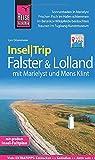 Reise Know-How InselTrip Falster und Lolland mit Marielyst und Møns Klint: Reiseführer mit Insel-Faltplan und kostenloser Web-App