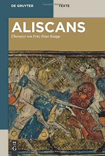 Aliscans: Das altfranzösische Heldenepos nach der venezianischen Fassung M (de Gruyter Texte)
