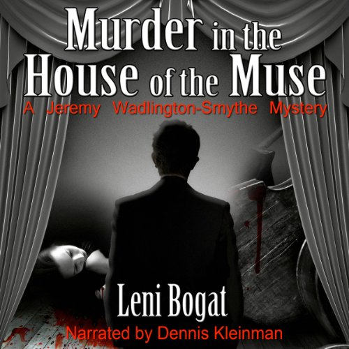 Murder in the House of the Muse Audiobook By Leni Bogat cover art
