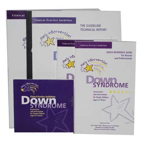 Clinical Pratice Guidelines: Down Syndrome (Assessment and Inetervention for Young Children Ages 0-3
