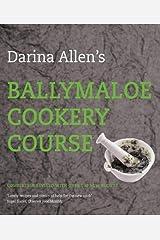 Darina Allen's Ballymaloe Cookery Course Hardcover