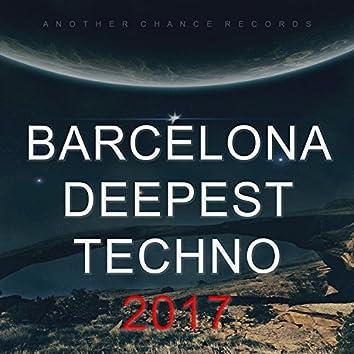 Barcelona Deepest Techno 2017