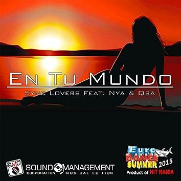 En Tu Mundo (feat. >NYA<, Qba) [Euro Dance Summer 2015, Product of Hit Mania]