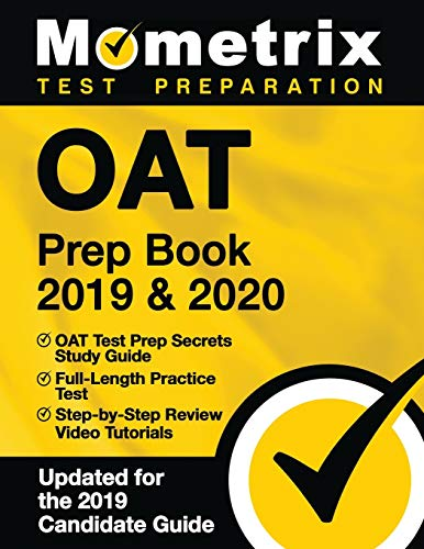 OAT Prep Book 2019 & 2020: OAT Test Prep Secrets Study Guide, Full-Length...