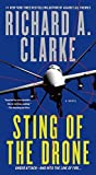 Sting of the Drone: A Novel by Richard A. Clarke (2015-05-05)