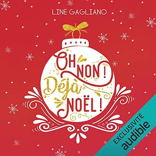 Oh non ! Déjà Noël ! cover art