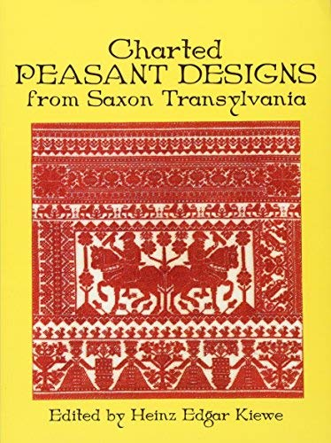 Charted Peasant Designs from Saxon Transylvania (Dover Embroidery, Needlepoint) (2012-02-15)