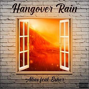 Hangover Rain