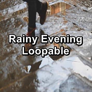 Rainy Evening Loopable