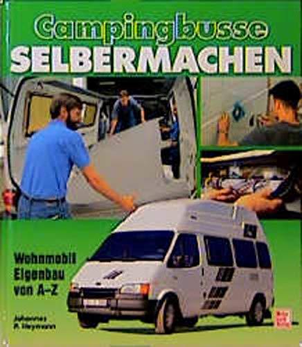 Campingbusse selbermachen:...