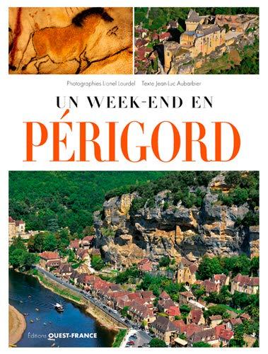 Un week-end en Périgord