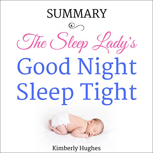 Summary: The Sleep Lady's Good Night, Sleep Tight audiobook cover art
