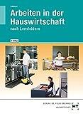 Arbeiten in der Hauswirtschaft: nach Lernfeldern - Cornelia A. Schlieper