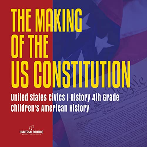 The Makings of the US Constitution cover art