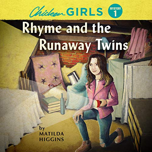 Chicken Girls: Rhyme and the Runaway Twins Titelbild