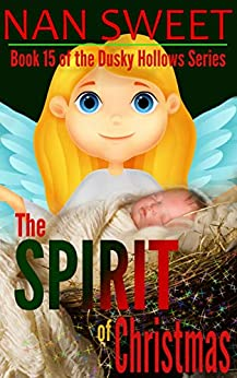 (15) The Spirit of Christmas (Dusky Hollows) by [Nan Sweet]