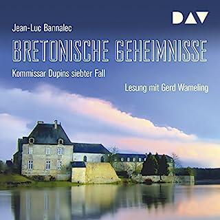 Bretonische Geheimnisse     Kommissar Dupin 7              Autor:                                                                                                                                 Jean-Luc Bannalec                               Sprecher:                                                                                                                                 Gerd Wameling                      Spieldauer: 10 Std. und 53 Min.     1.349 Bewertungen     Gesamt 4,5