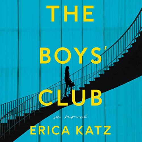 The Boys' Club Audiobook By Erica Katz cover art