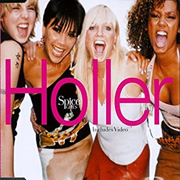 Holler/Let Love Lead The Way