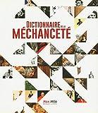 Dictionnaire de la méchanceté (L'inconnu) (French Edition)