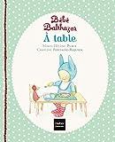 Bébé Balthazar - A table - Pédagogie Montessori 0/3 ans