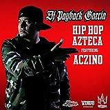 Hip Hop Azteca (feat. Aczino) [Explicit]