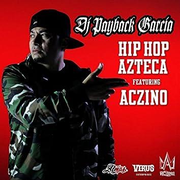 Hip Hop Azteca (feat. Aczino)