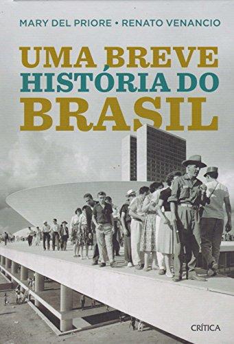 Uma breve história do Brasil: 2ª Edição